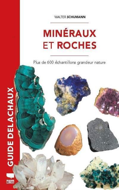 Minéraux et roches ; plus de 600 échantillons grandeur nature