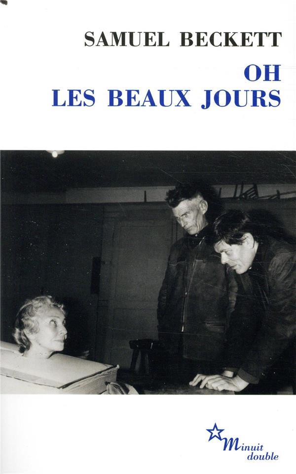 OH LES BEAUX JOURS  -  PAS MOI