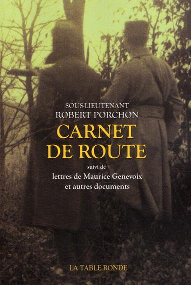 Carnet de route ; lettres de Maurice Genevoix et autres documents