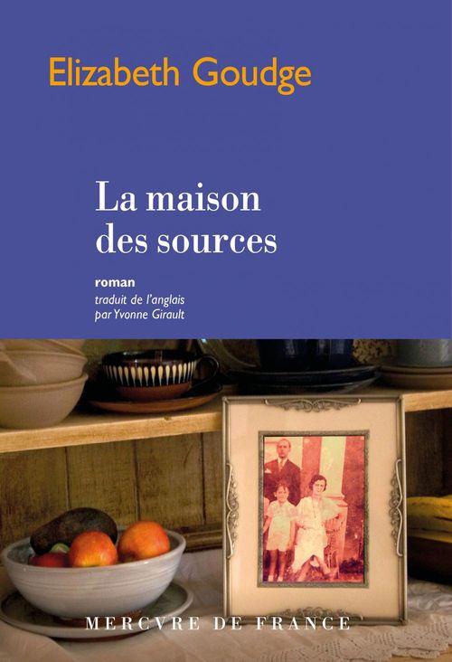 La maison des sources  - Elizabeth Goudge