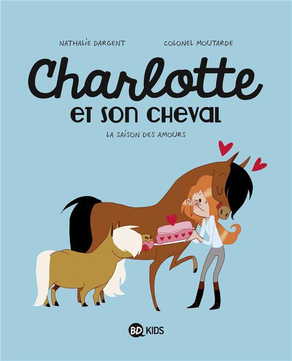 Charlotte et son cheval T.3 ; la saison des amours