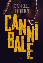 Vente EBooks : Cannibale  - Danielle Thiéry