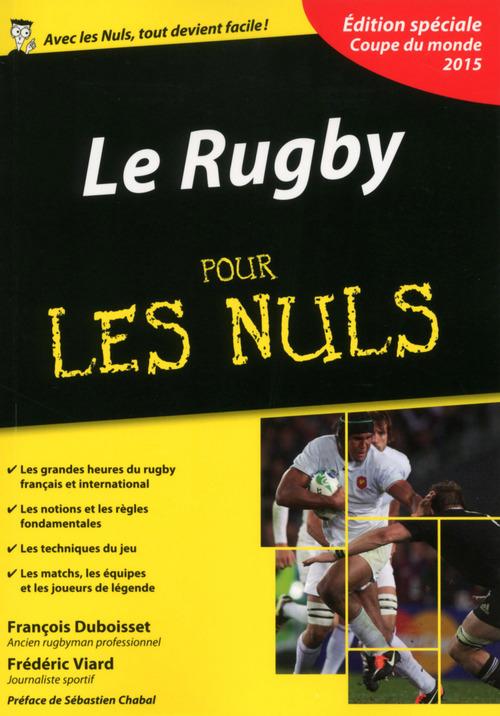 Le rugby pour les nuls ; édition spéciale coupe du monde 2015