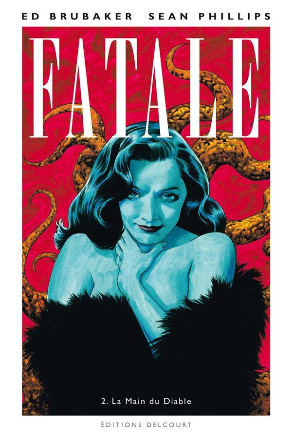 Fatale T.2 ; La Main Du Diable