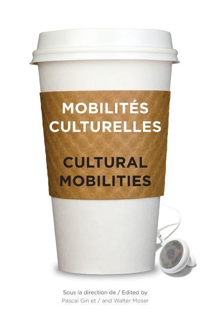 Mobilités culturelles / cultural mobilities