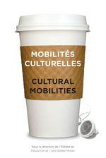 Vente EBooks : Mobilités culturelles - Cultural Mobilities  - Pascal Gin - Walter Moser