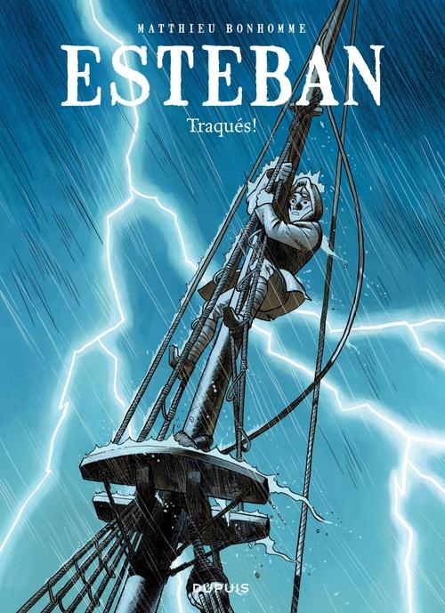 Esteban t.2 ; traqués