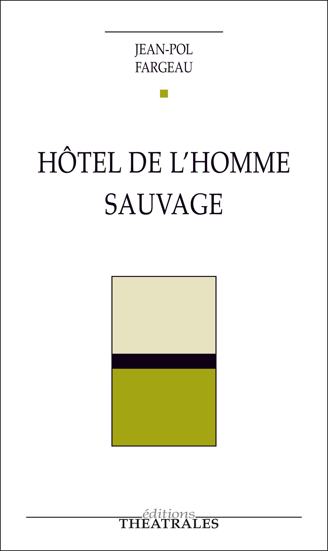 Hôtel de l'homme sauvage