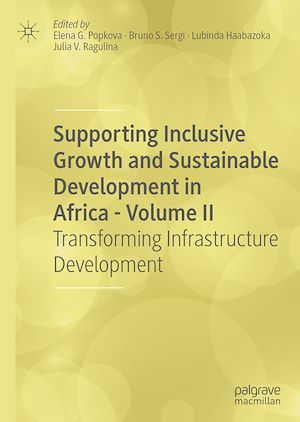 Supporting Inclusive Growth and Sustainable Development in Africa - Volume II