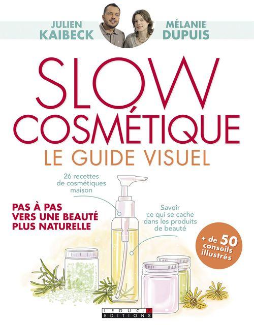 slow cosmétique ; le guide visuel
