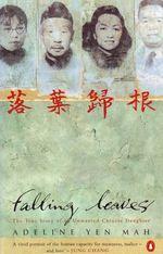 Vente Livre Numérique : Falling Leaves Return to Their Roots  - Adeline Yen Mah