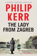 Vente Livre Numérique : The Lady from Zagreb  - Philip Kerr
