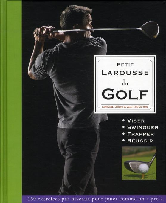 Le Petit Larousse Du Golf