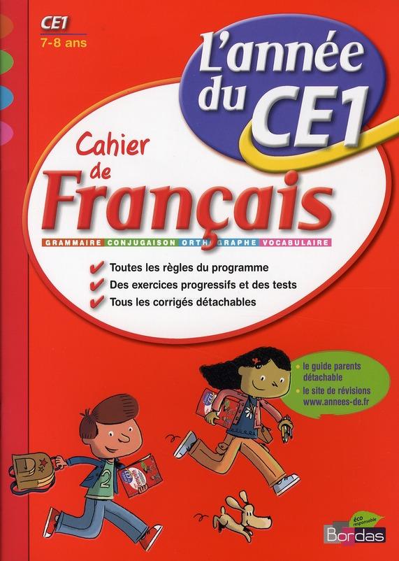 L'Annee De; Ce1 ; Cahier De Francais ; 7/8 Ans