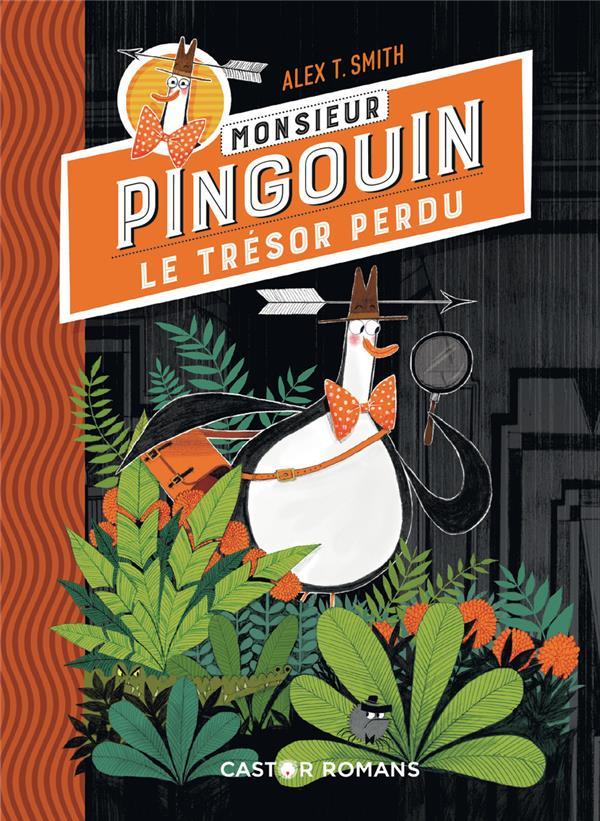 Monsieur Pingouin ; le trésor perdu