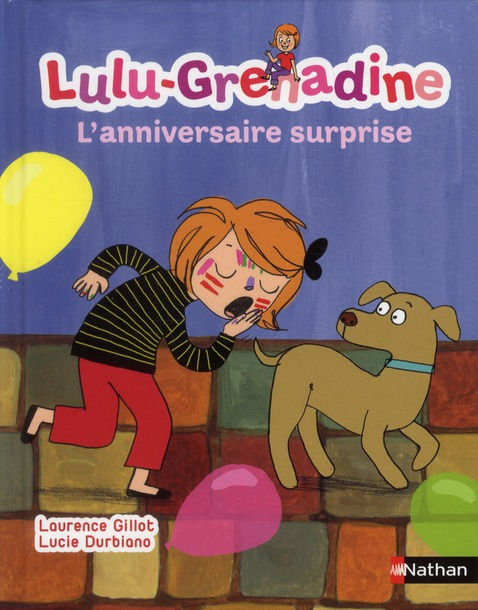 Lulu-Grenadine ; L'Anniversaire Surprise