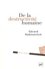 Vente Livre Numérique : De la destructivité humaine  - Gérard Rabinovitch