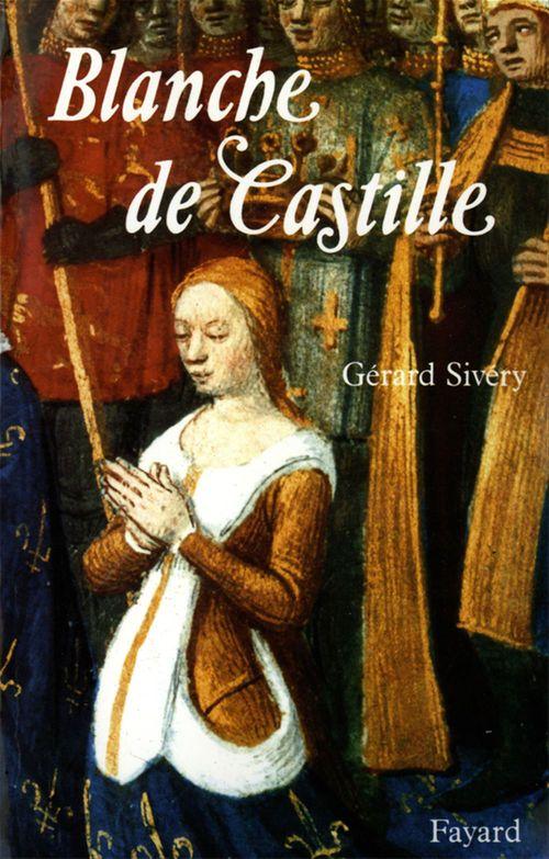 Blanche de Castille  - Gerard Sivery