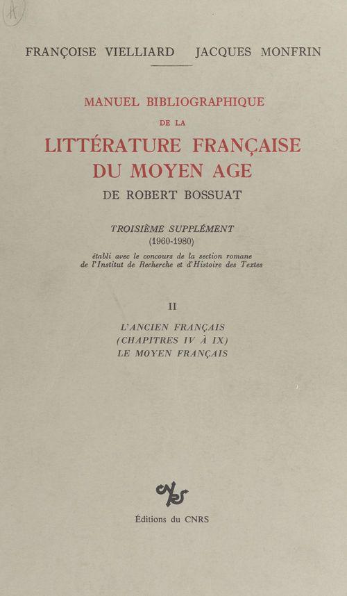 Manuel bibliographique de la litterature de r bossuat t.2