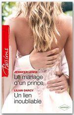 Vente Livre Numérique : Le mariage d'un prince - Un lien inoubliable  - Lilian Darcy - Jennifer Lewis