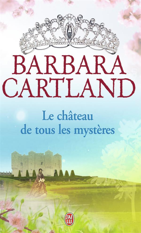 Le Chateau De Tous Les Mysteres