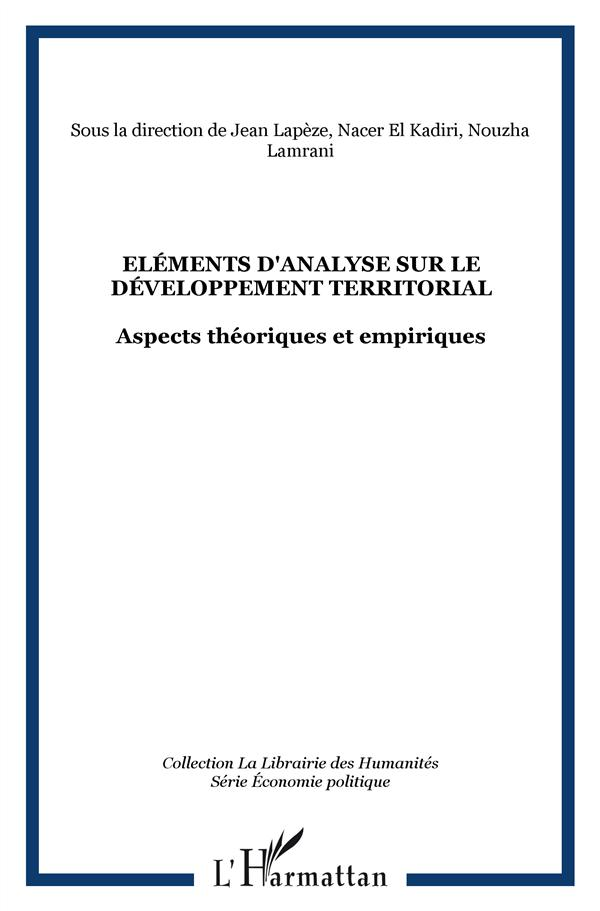Elements D'Analyse Sur Le Developpement Territorial ; Aspects Theoriques Et Empiriques