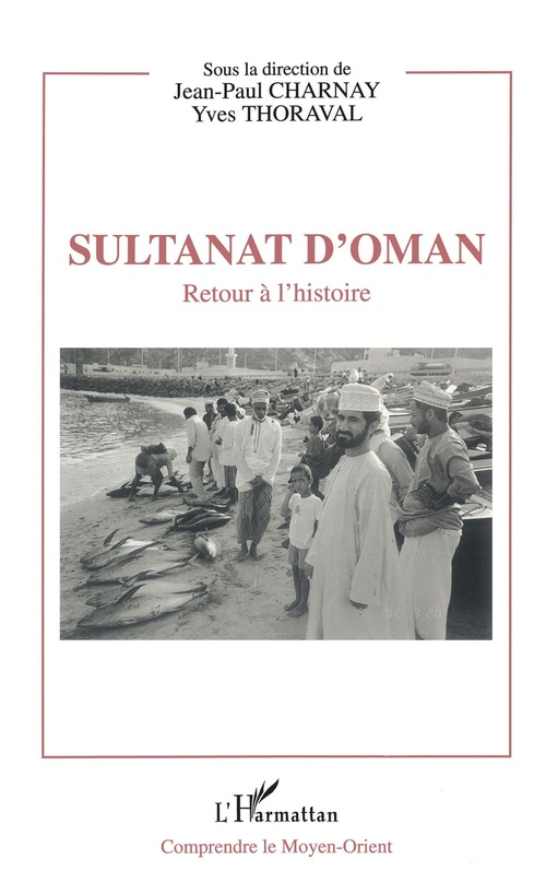 Sultanat d'Oman  - Jean-Paul Charnay  - Yves Thoraval