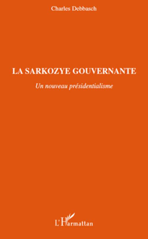 La Sarkozye gouvernante
