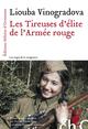 Les tireuses d'élite de l'armée rouge  - Liouba Vinogradova