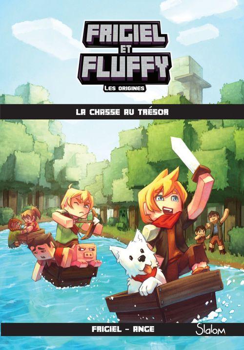 Frigiel et Fluffy, Les Origines (T1) : La chasse au trésor - Lecture roman jeunesse aventures Minecraft - Dès 8 ans