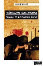 Vente Livre Numérique : Prêtres, pasteurs, gourous  - Mireille Thibault