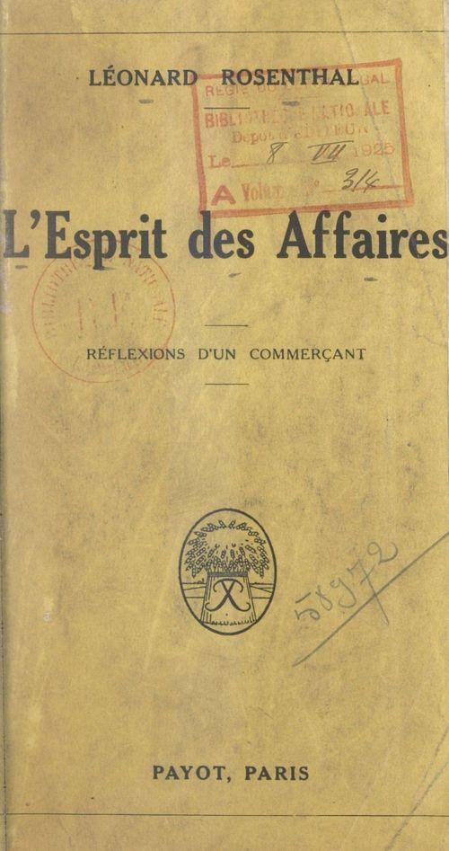 L'esprit des affaires  - Léonard Rosenthal