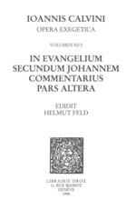Vente EBooks : In evangelium secundum Johannem Commentarius. Pars altera. Series II, Opera exegetica  - Jean Calvin