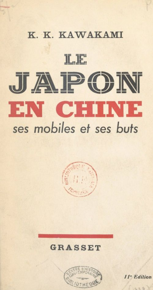 Le Japon en Chine  - K. Kiyosti Kawakami