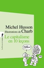 Vente Livre Numérique : Le capitalisme en 10 leçons  - Michel HUSSON