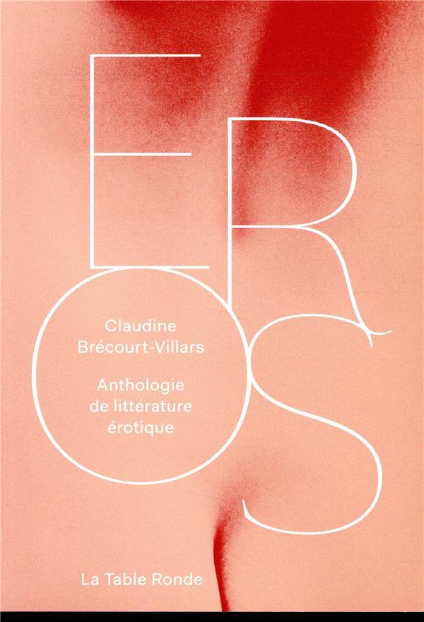 """Résultat de recherche d'images pour """"Eros : Anthologie de littérature érotique / Claudine Brécourt-Villars"""""""