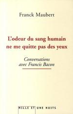 Vente Livre Numérique : L'odeur du sang humain ne me quitte pas des yeux  - Franck Maubert