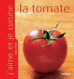 Vente Livre Numérique : J'aime et je cuisine la tomate  - Yann LECLERC