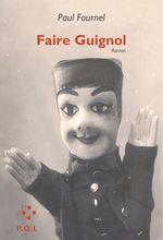 Vente Livre Numérique : Faire Guignol  - Paul Fournel