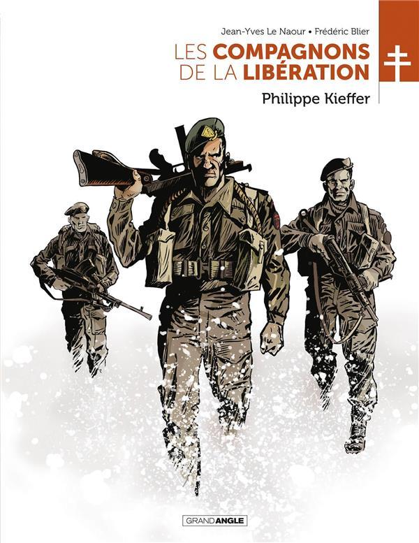 Les compagnons de la Libération ; Philippe Kieffer