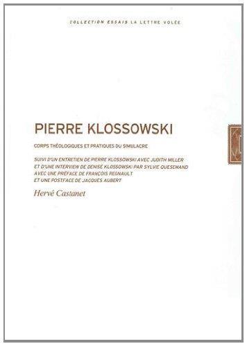 Pierre Klossovski ; corps théologiques et pratiques du simulacre