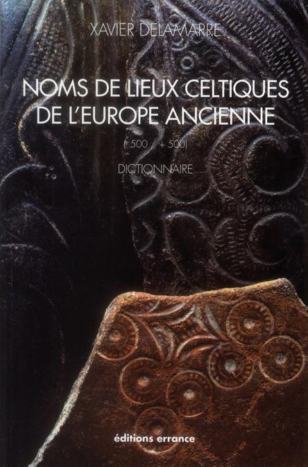 Noms de lieux celtiques de l'Europe ancienne (-500/+500)