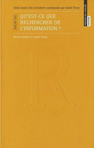 Qu'est-ce que rechercher de l'information ?
