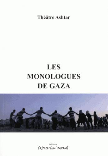 Les monologues de Gaza