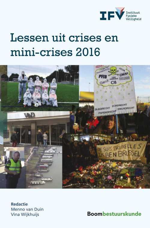 Lessen uit crises en mini-crises 2016