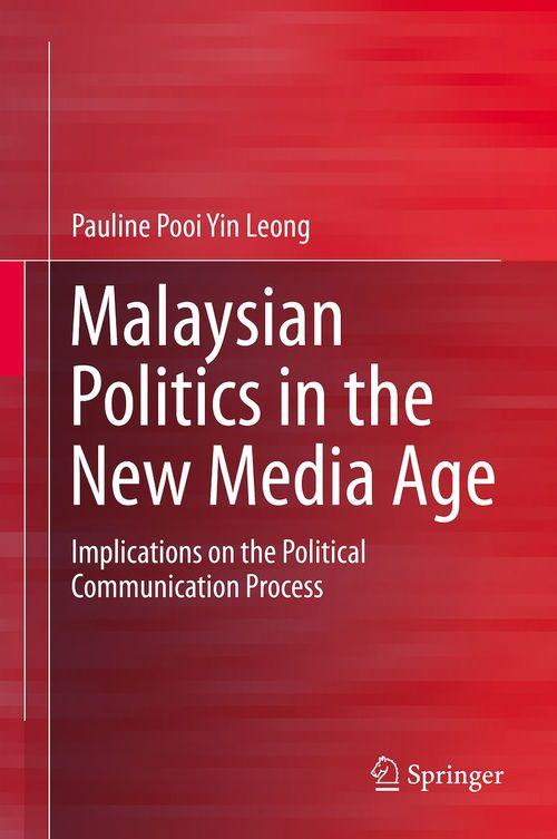 Malaysian Politics in the New Media Age