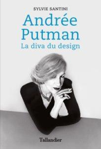Andrée Putman ; la diva du design