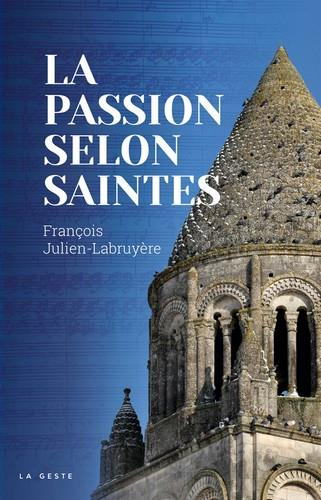 La passion selon Saintes