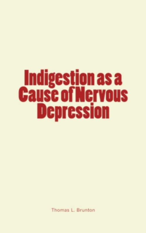 Indigestion as a Cause of Nervous Depression