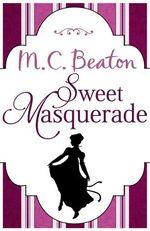 Vente Livre Numérique : Sweet Masquerade  - M. C. Beaton